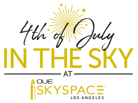 4th of July in the Sky at OUE Skyspace LA