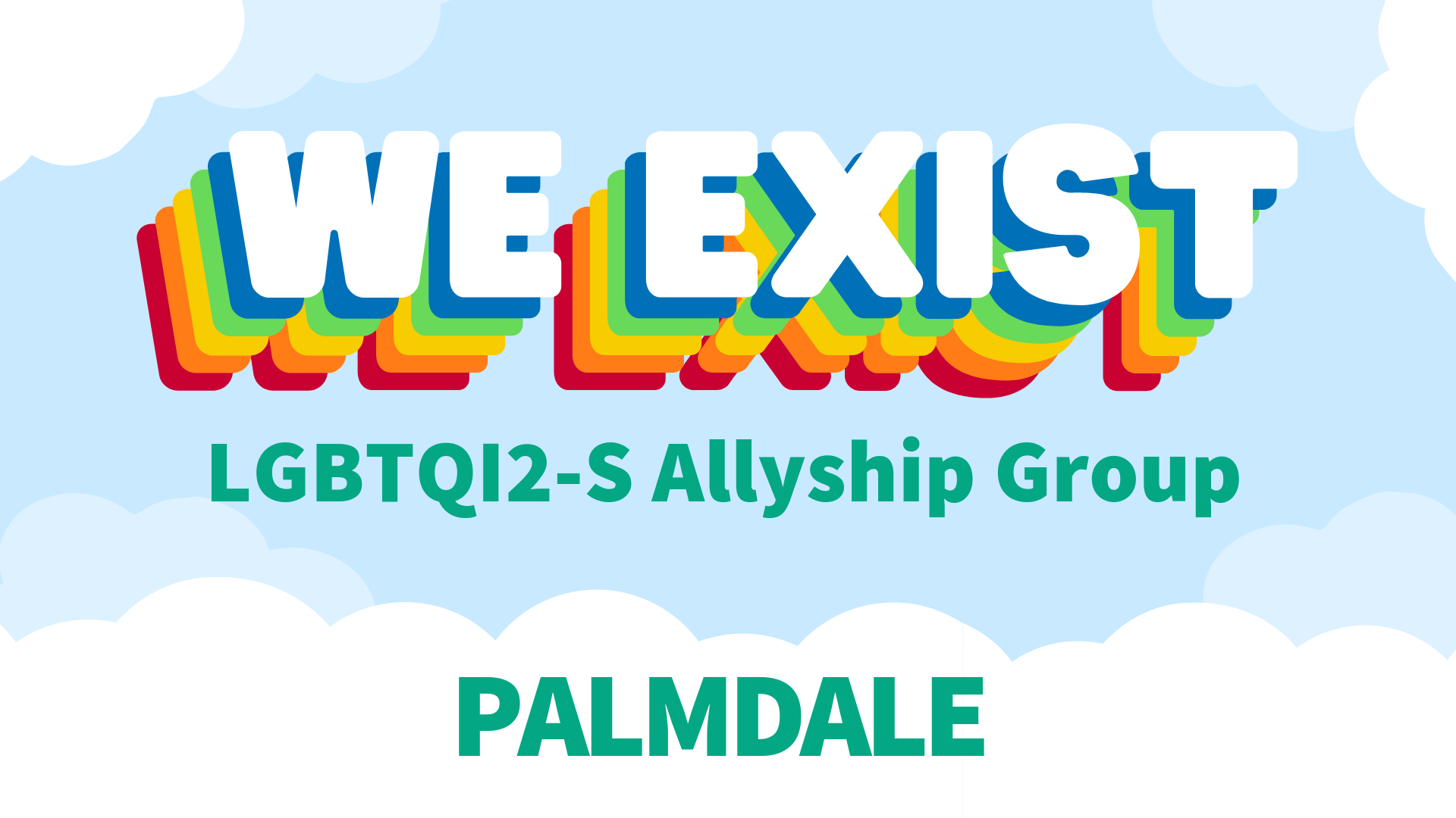 We Exist LGBTQ Allyship Group (AV)