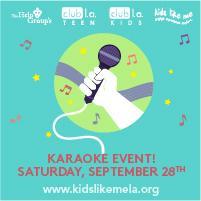 club l.a. Kids & Teens Karaoke event