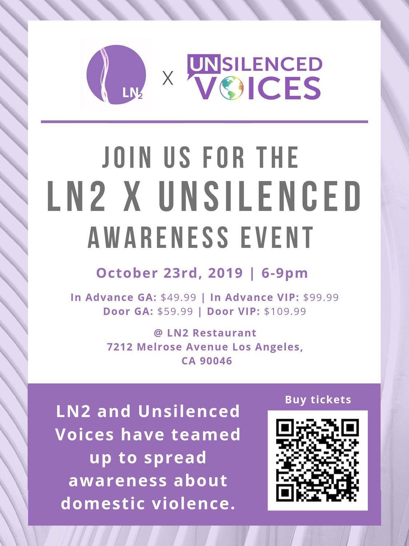 LN2 x Unsilenced: An Awareness Event