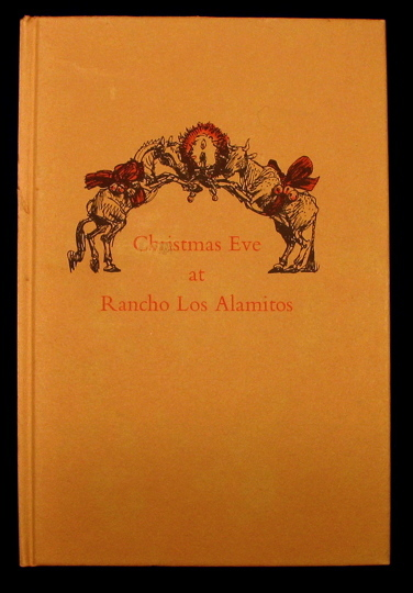 Christmas at Rancho Los Alamito
