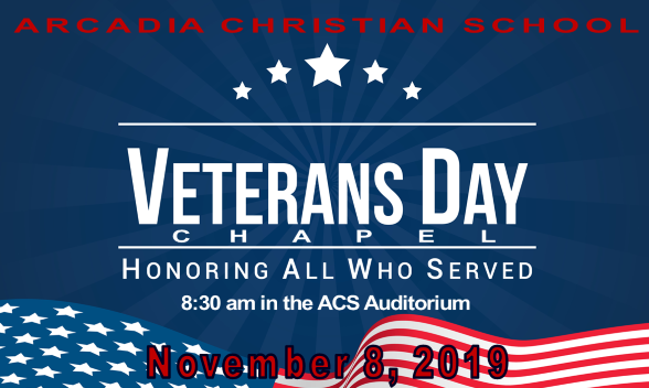 Veterans Day Chapel at Arcadia Christian School