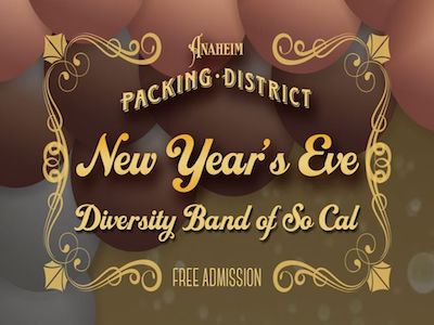 Anaheim Packing District's New Year's Eve Party