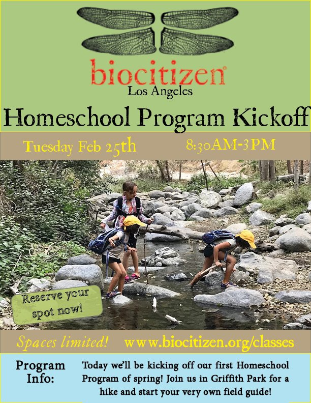 Biocitizen Los Angeles: Homeschool Program Kick off!