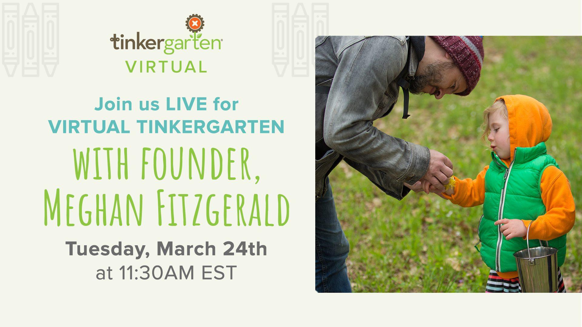 Virtual Tinkergarten