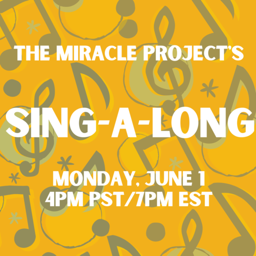 Miracle Project Sing Along