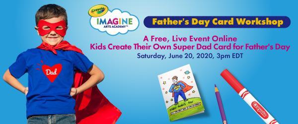 Crayola Virtual Father's Day Card Workshop