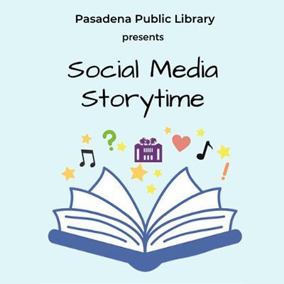 Pasadena Public Library Spanish Social Media Storytime