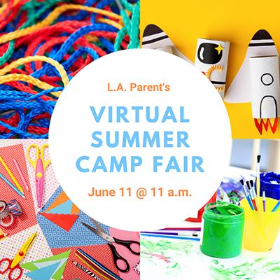 Join the L.A. Parent Virtual Summer Camp Fair!