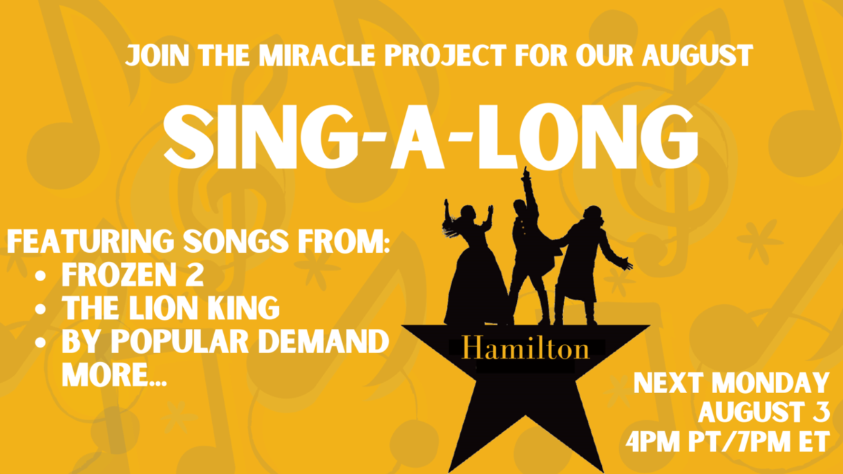 The Miracle Project August Sing-Along