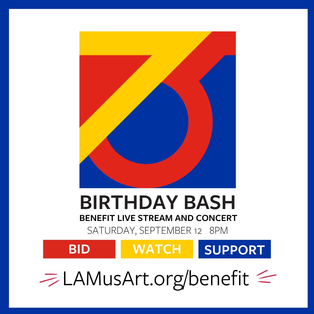 LAMusArt's Birthday Bash