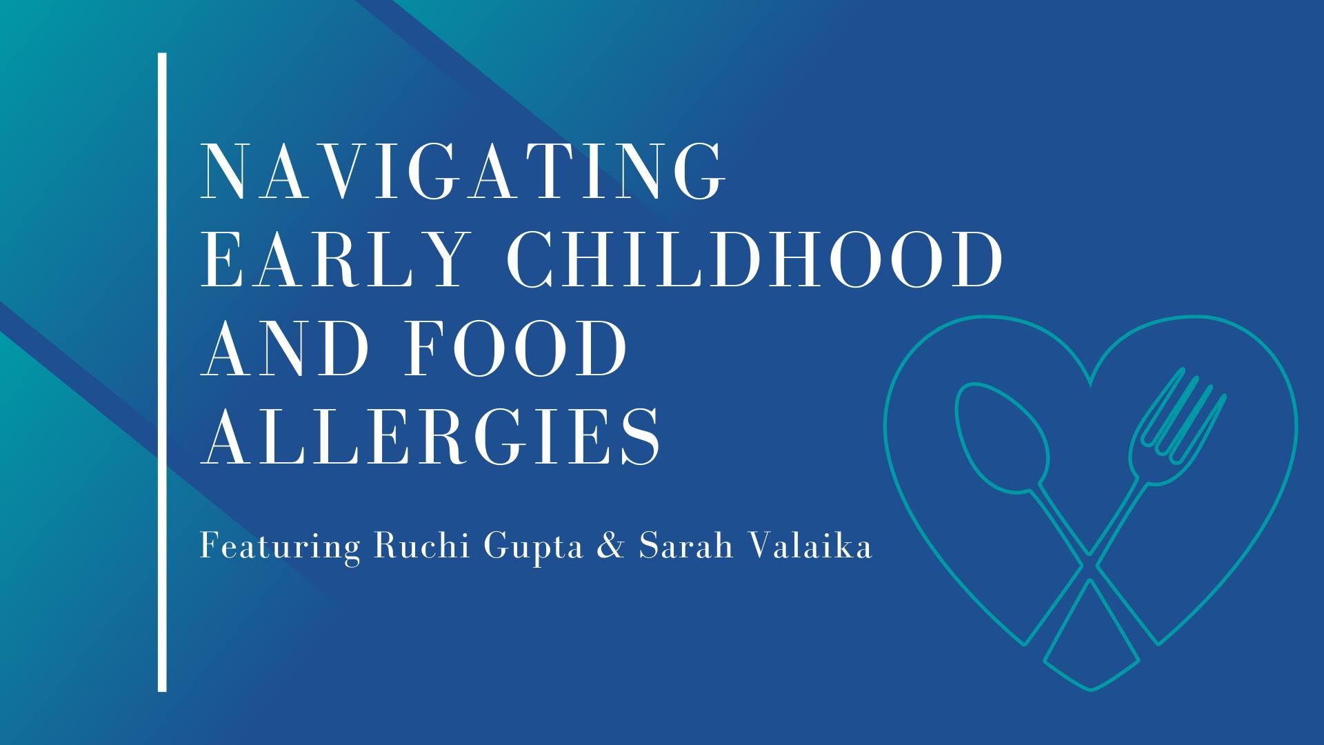 Navigating Early Childhood Food Allergies Webinar