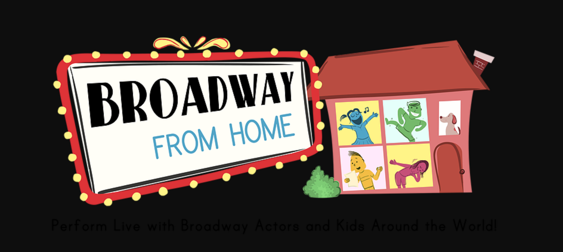 Broadway from Home Virtual Fundraiser