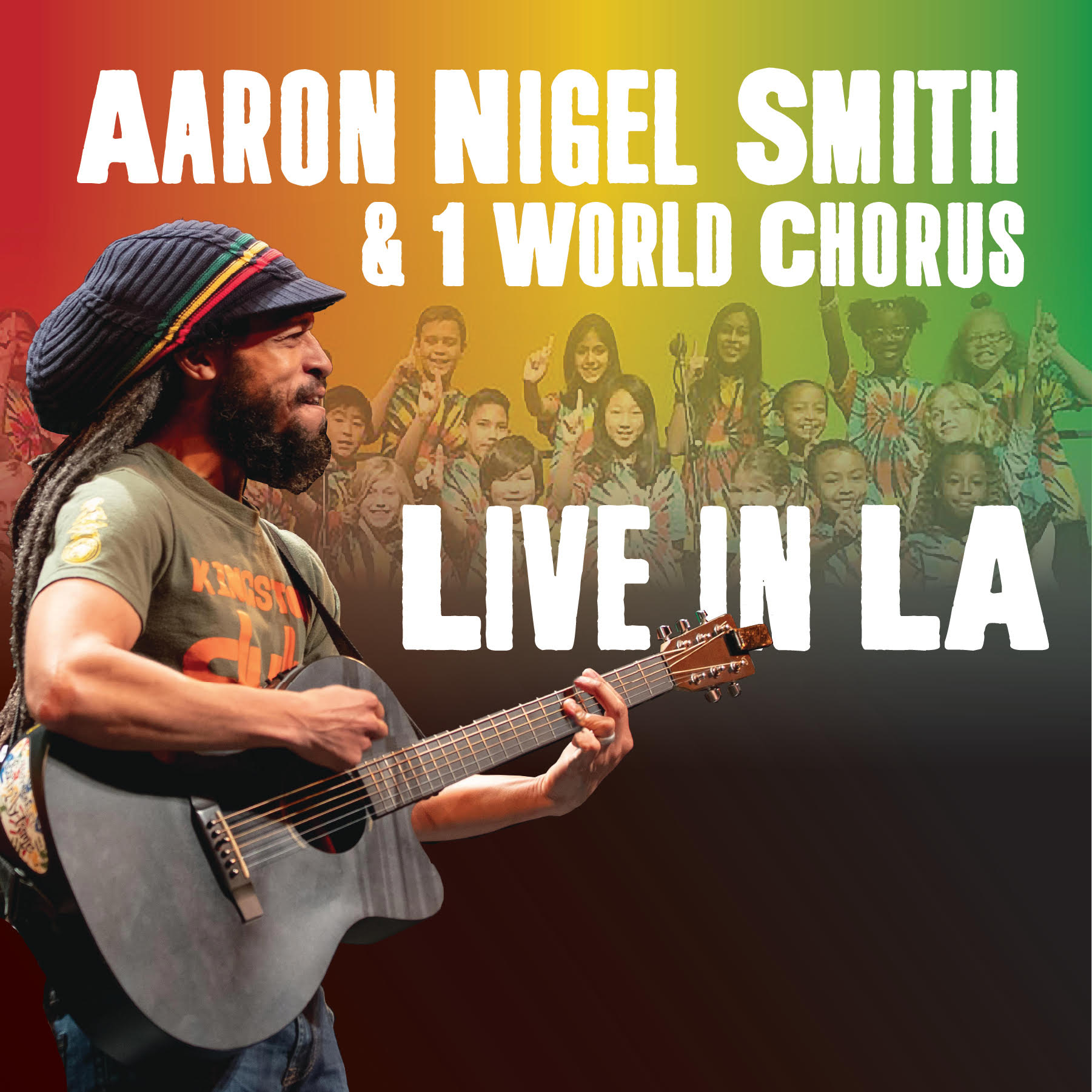 Aaron Nigel Smith & 1 World Chorus Live