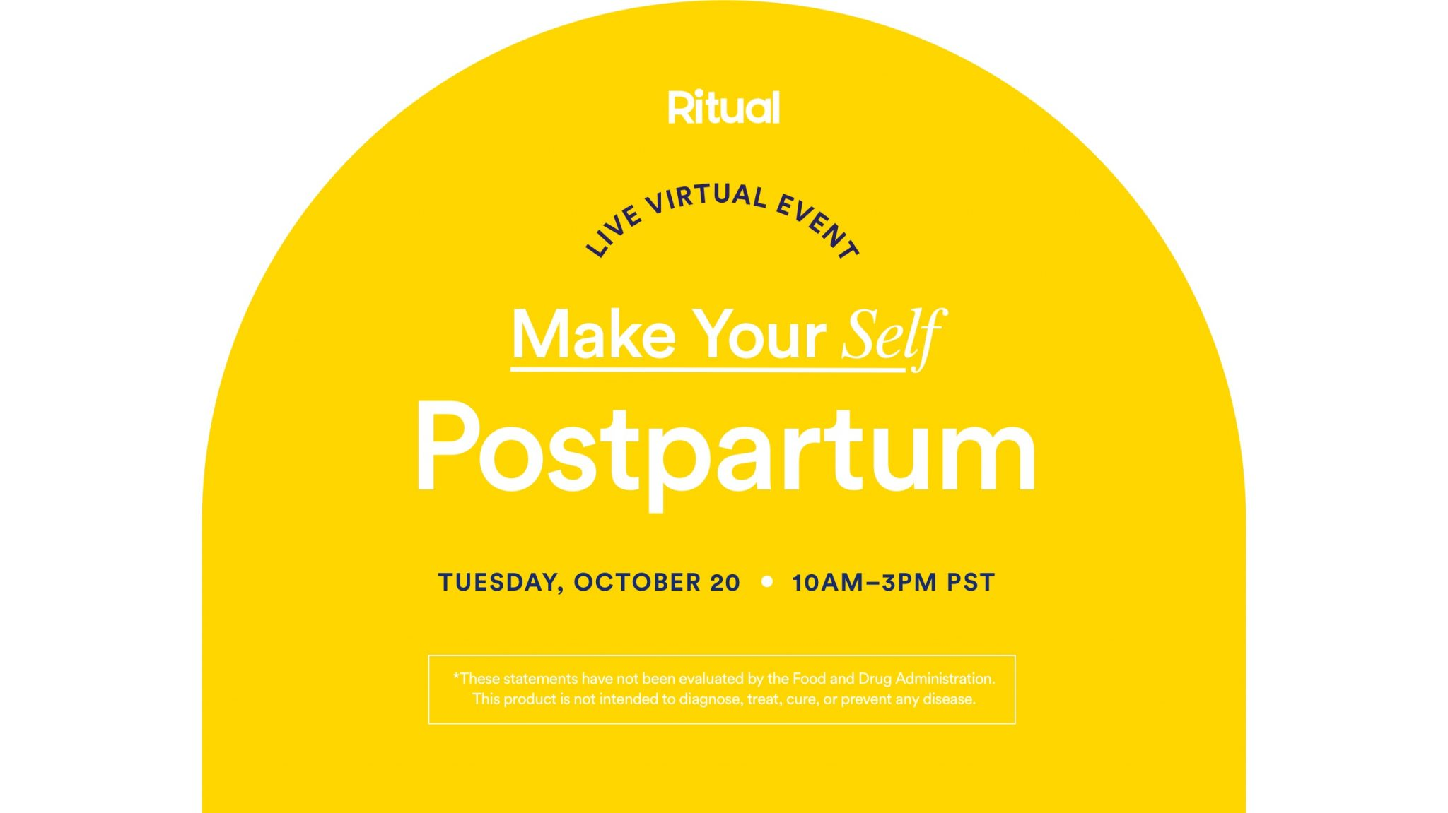 Ritual's Make Your Self: Postpartum