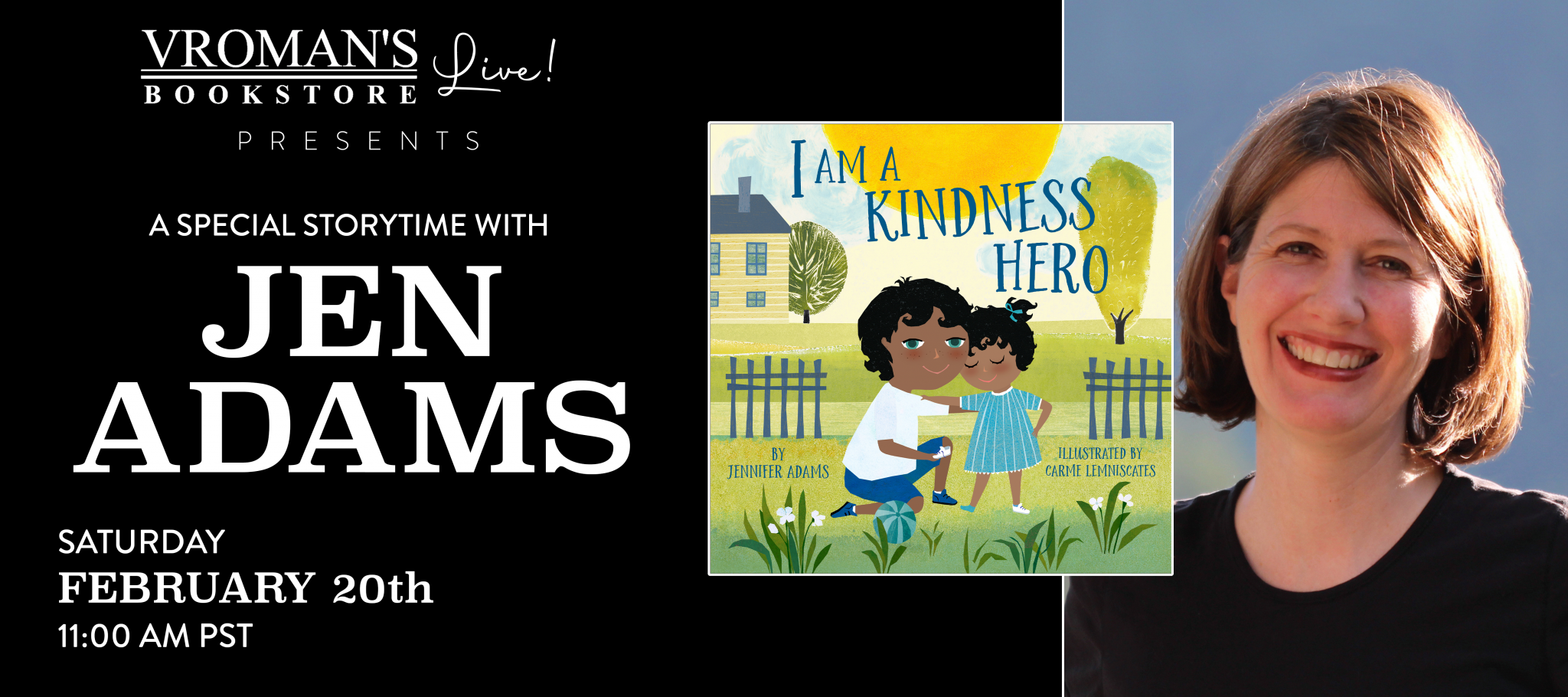 Vroman's Story Time 'I am a Kindness Hero (I am a Warrior Goddess)'