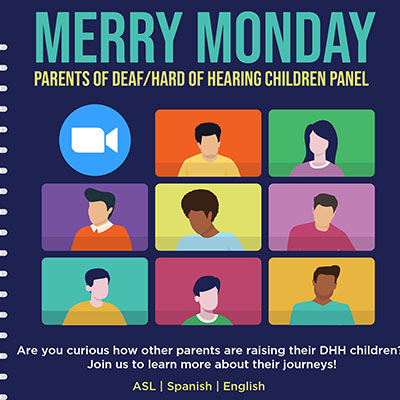 Merry Mondays for Parents of Deaf and Hard of Hearing Children
