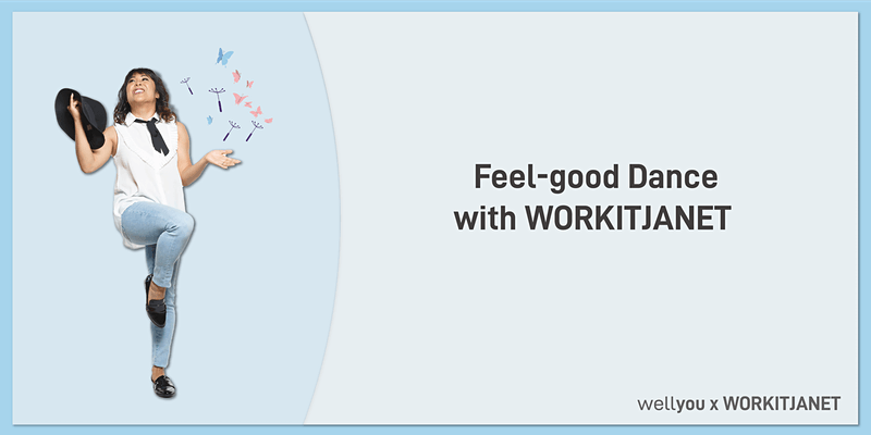 Feel-good Dance with WORKITJANET