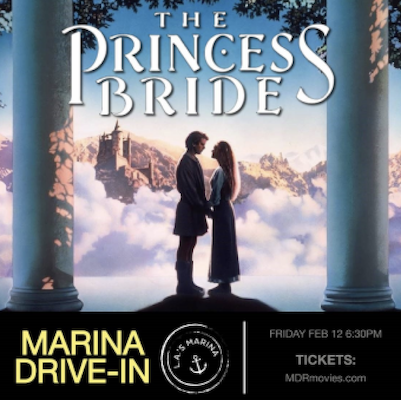 'The Princess Bride' at the Marina Drive-In