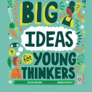 "Cover of children's book ""Big Ideas for Young Thinkers."""