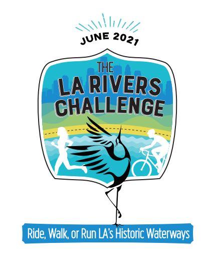 LA Rivers Challenge: Ride, Walk, or Run LA\'s Historic Waterways