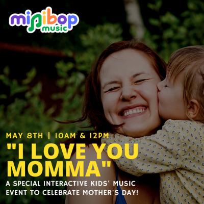 "MiniBop Music's ""I Love You Mama"""