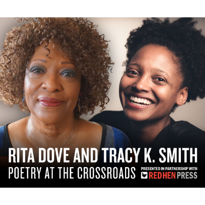 Rita Dove and Tracy K. Smith: Poetry at the Crossroads