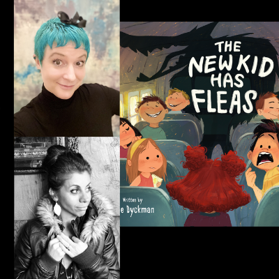 Special Story Time with Ame Dyckman & Eda Kaban presenting The New Kid Has Fleas