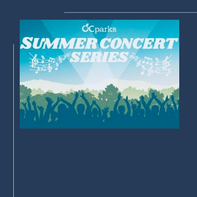 OC Parks Summer Concert Series: Sweet and Tender Hooligans