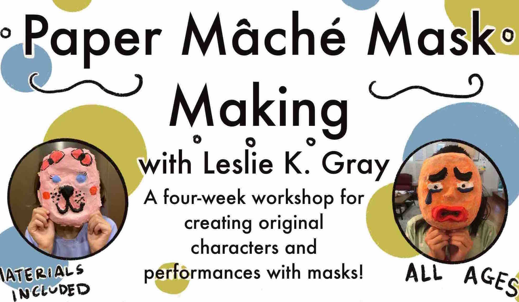Paper Mache Mask Making Workshop