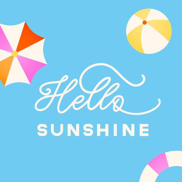 Hello Sunshine - Summer Celebration