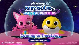 Pinkfong andBaby Shark'sSpace Adventure