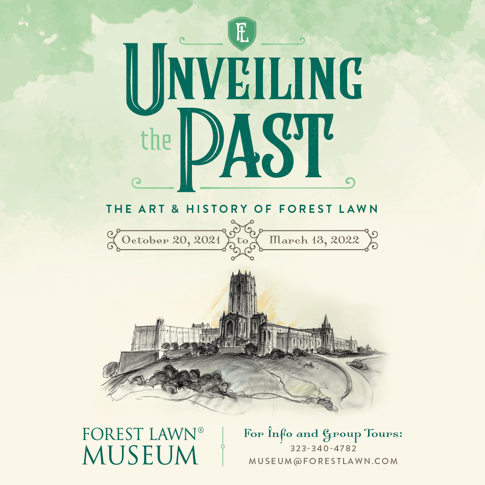 Unveiling the Past: The Art & History of Forest Lawn
